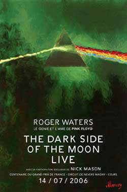 2006 Dark Side Of The Moon Tour