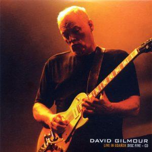 David Gilmour Live in Gdansk Disc 5