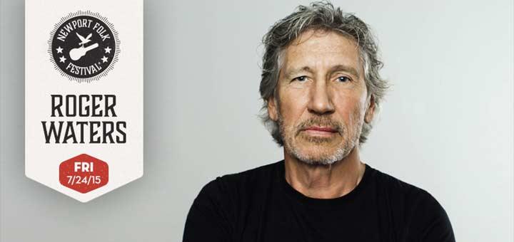 Roger Waters 2015 Newport Folk Festival