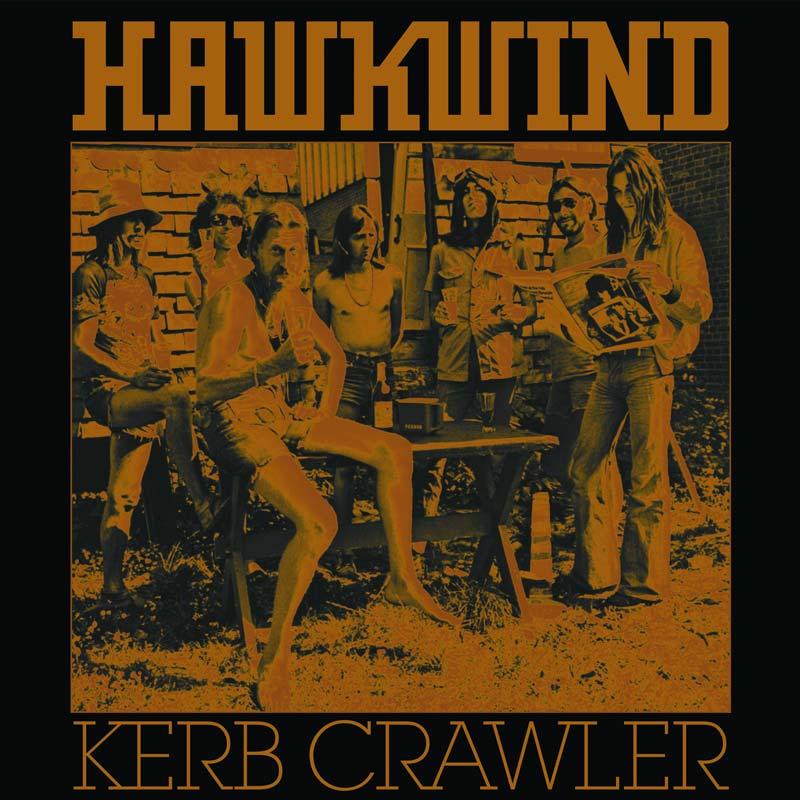 Hawkwind – Kerb Crawler, RSD2017