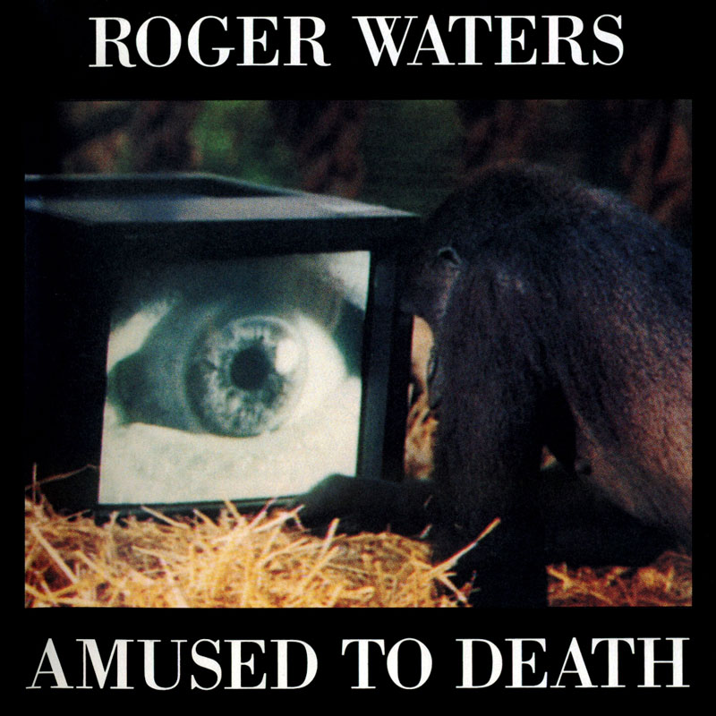Roger Waters Amused To Death (1992)