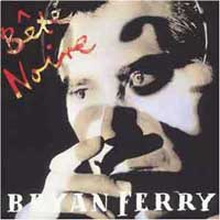 Bryan Ferry - Bete