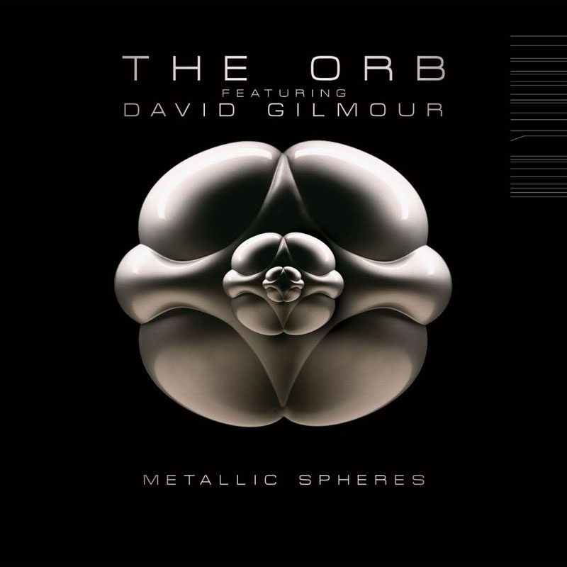 The Orb featuring David Gilmour - Metallic Spheres (2010)
