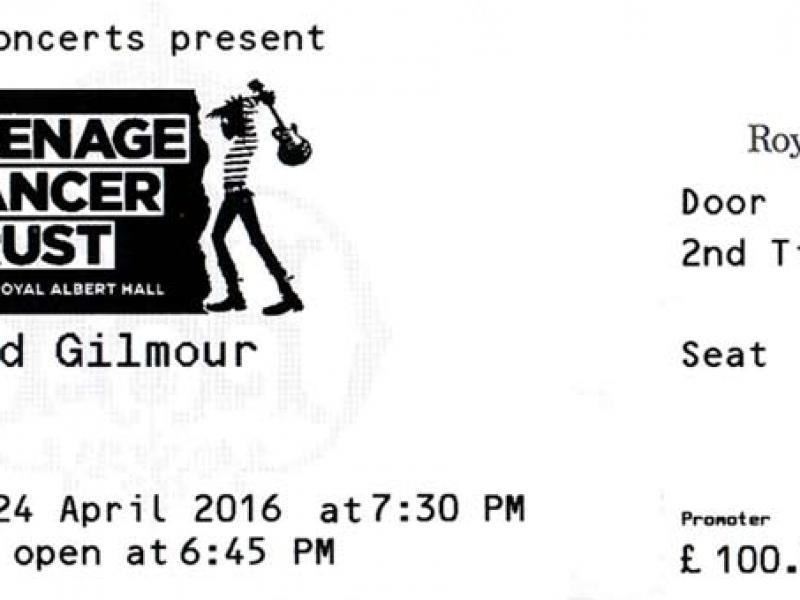 David Gilmour 2016 Ticket Teenage Cancer Trust