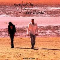 Murray Hockridge, Dave Kilminster - Closer to Earth (2011)