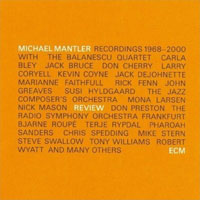 Michael Mantler - Review 1968-2000 (2008)