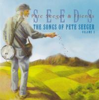 Pete Seeger - Seeds (Vol.3)