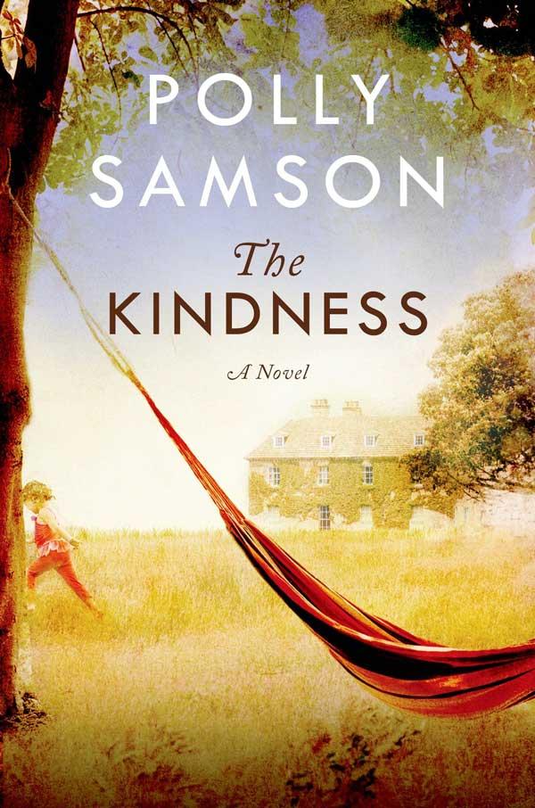 Polly Samson - The Kindness