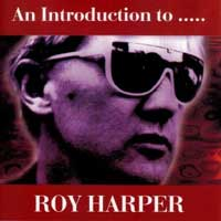 Roy Harper - Introduction